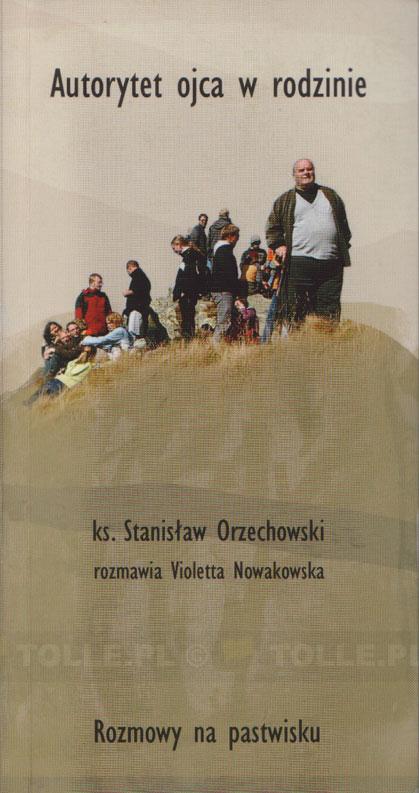Autorytet ojca w rodzinie - Klub Książki Tolle.pl