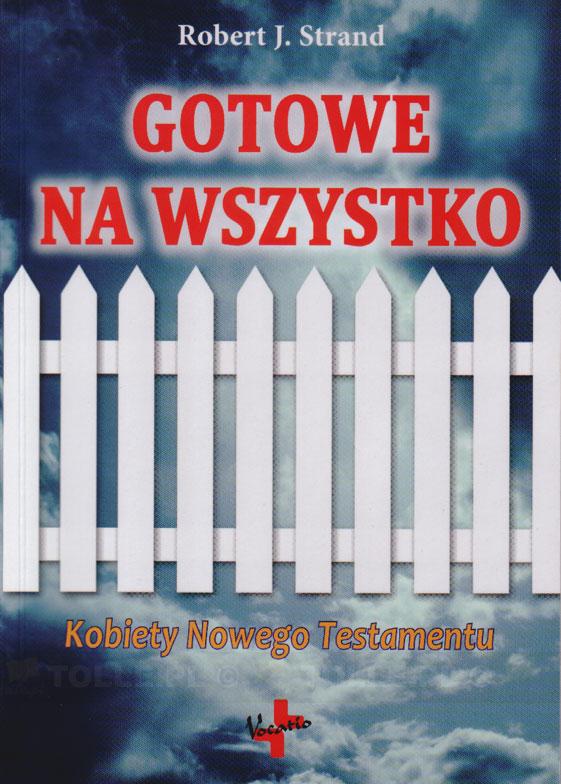 Gotowe na wszystko. Kobiety Nowego Testamentu - Klub Książki Tolle.pl