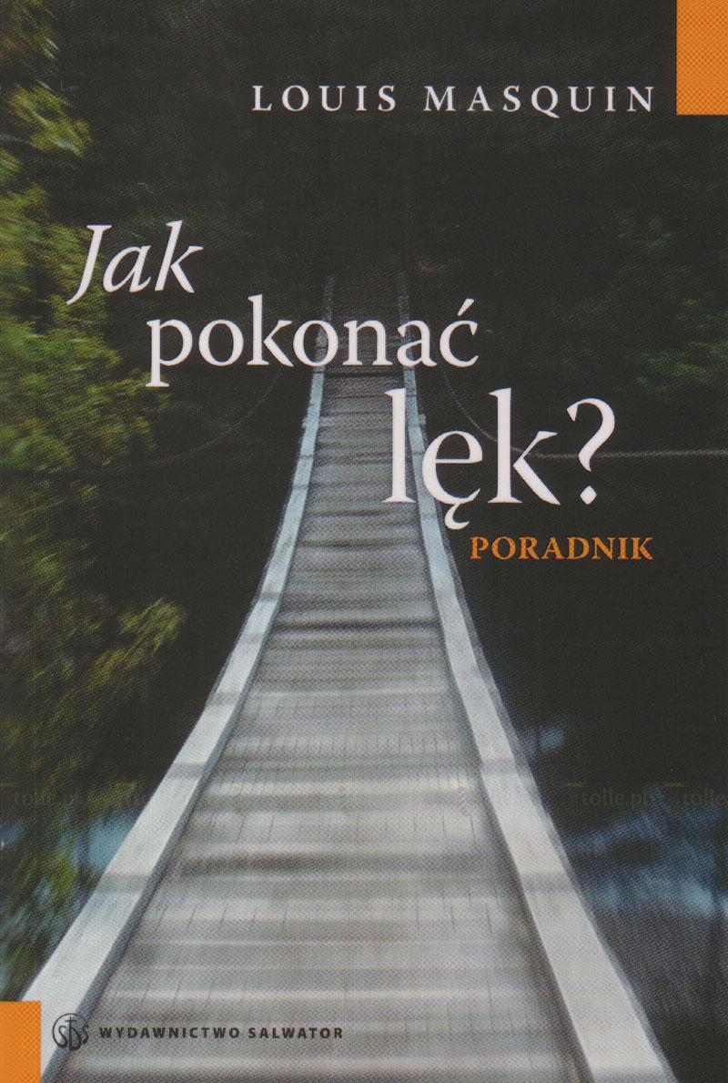 Jak pokonać lęk? Poradnik - Klub Książki Tolle.pl