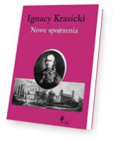 Ignacy Krasicki. Nowe spojrzenia