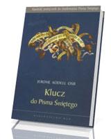 Klucz do Pisma Świętego. Katolicki podręcznik do studiowania pisma świętego