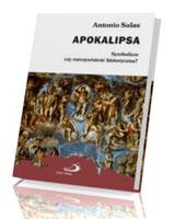 Apokalipsa. Symbolizm czy rzeczywistość historyczna