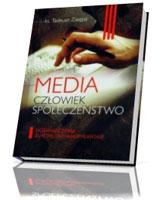 Media, człowiek, społeczeństwo