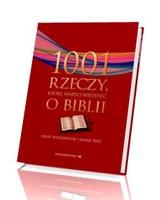 1001 rzeczy, które warto wiedzieć o Biblii