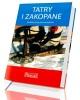 Tatry i Zakopane. Praktyczny przewodnik - okładka książki