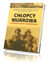 Chłopcy Murrowa na frontach wojny i dziennikarstwa