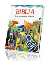 Biblia. Niezapomniane historie