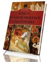 Księga wielkich świętych i założycieli