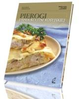Pierogi. Dania kuchni rosyjskiej