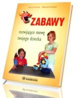 Zabawy rozwijajace mowę twojego dziecka