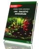 Jak założyć akwarium - okładka książki