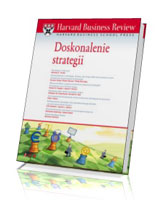 Harvard Business Review. Doskonalenie strategii