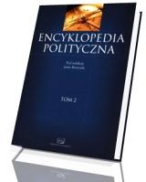 Encyklopedia polityczna. Tom 2