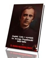 Zapiski. Listy i wywiady ks. Jerzego Popiełuszki 1967-1984 (25. rocznica męczeńskiej śmierci) (+ CD)