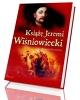Książę Jeremi Wiśniowiecki - okładka książki