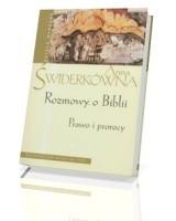 Rozmowy o Biblii. Prawo i prorocy