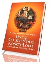 Apokalipsa św. Jana. Listy do siedmiu Kościołów