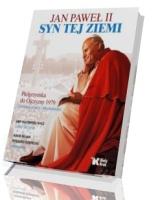 Jan Paweł II. Syn tej ziemi