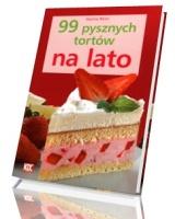 99 pysznych tortów na lato
