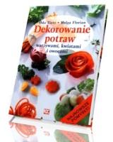 Dekorowanie potraw warzywami, kwiatami i owocami