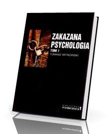 Zakazana Psychologia. Tom 1