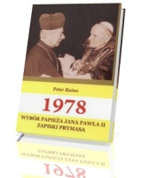 1978 Wybór Papieża Jana Pawła II. Zapiski Prymasa