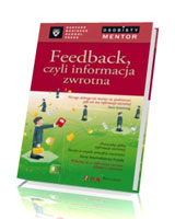 Feedback czyli informacja zwrotna. Osobisty mentor - Harvard Business School Press