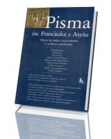 Pisma św. Franciszka z Asyżu. Teksty łacińskie i starowłoskie w polskim przekładzie (+ CD)