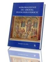 Wprowadzenie do źródeł franciszkańskich