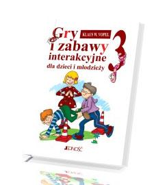 Gry i zabawy interakcyjne dla dzieci i młodzieży cz.3