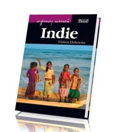 Indie. Seria: Wyprawy marzeń