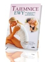 Tajemnice Ewy. Jak zrozumieć kobiecą seksualność