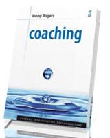Coaching. Podstawy umiejętnośc