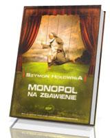 Monopol na zbawienie (wersja bez gry)