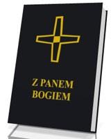Z Panem Bogiem. Modlitewnik (kolor czarny)