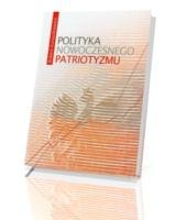 Polityka nowoczesnego patriotyzmu