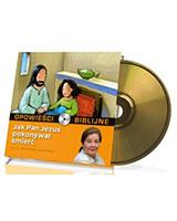 Opowieści biblijne. Tom 12. Jak Pan Jezus pokonywał śmierć (CD)