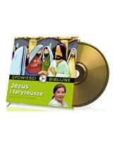 Opowieści biblijne. Tom 16. Jezus i faryzeusze (CD)