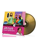Opowieści biblijne. Tom 4. Jezus moim gościem (CD)