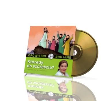 Opowieści biblijne. Tom 6. Którędy do szczęścia (CD)