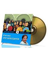Opowieści biblijne. Tom 23. Pierwsi chrześcijanie (CD)