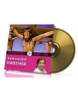Opowieści biblijne. Tom 19. Zawsze jest nadzieja (CD)