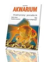 Akwarium. Praktyczny poradnik
