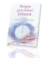 Biegnę przywitać Jezusa. Pamiątka pierwszej Komuni Świętej
