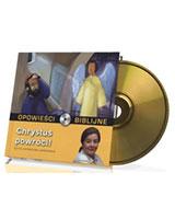 Opowieści biblijne. Tom 25. Chrystus powróci (CD)