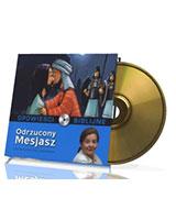 Opowieści biblijne. Tom 18. Odrzucony Mesjasz (CD)