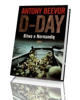 D-day. Bitwa o Normandię