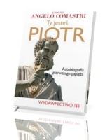 Ty jesteś Piotr. Autobiografia pierwszego papieża