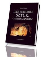 Idee i symbole sztuki chrześcijańskiej
