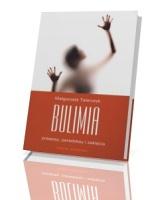 Bulimia. Przepisy paradoksy i zaklęcia